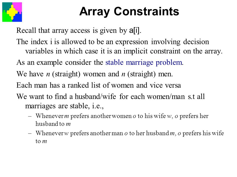 Array Constraints Recall that array access is given by a[i].